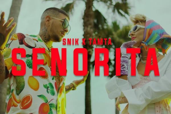 Embedded thumbnail for SNIK x Tamta - SENORITA
