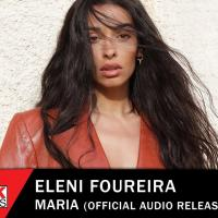 Embedded thumbnail for Eleni Foureira - Maria