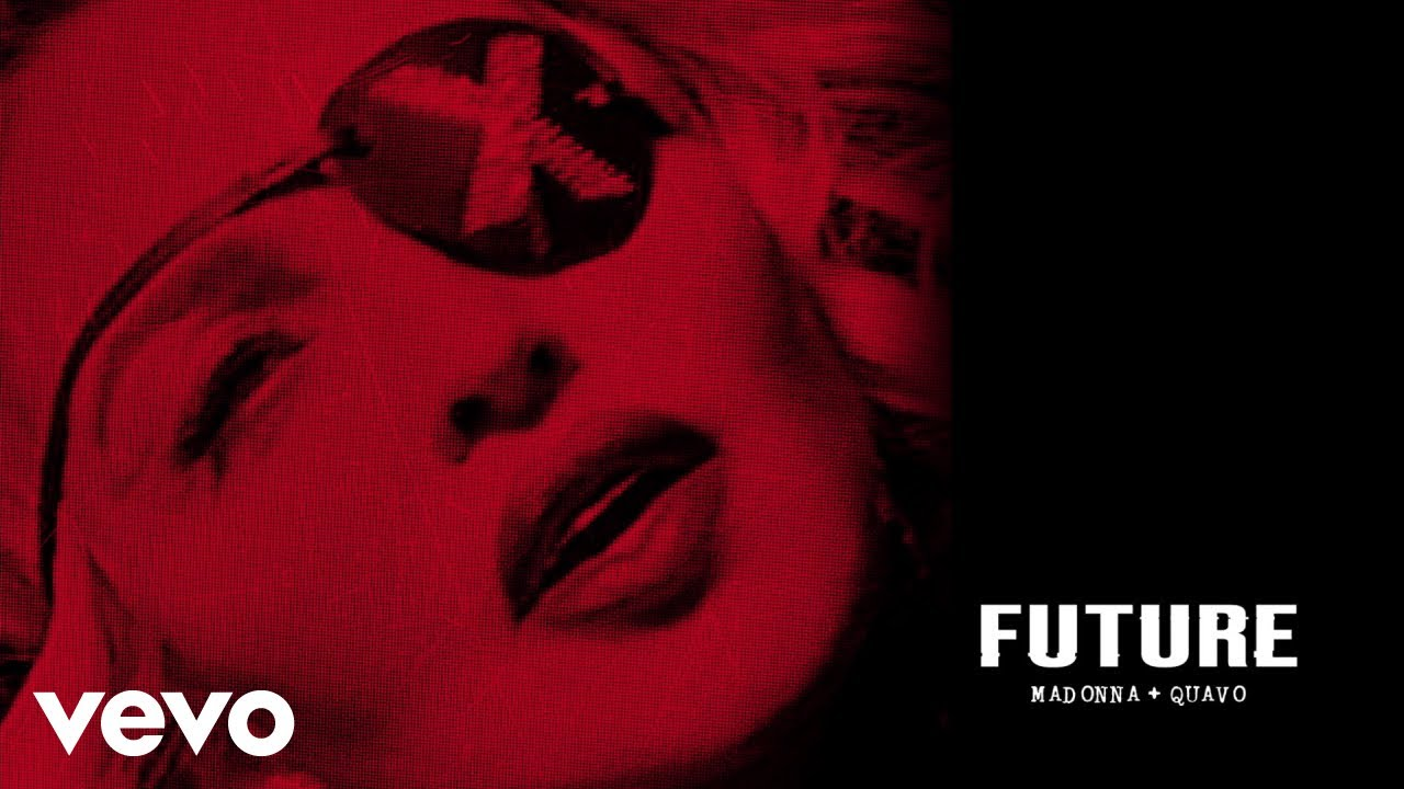 Embedded thumbnail for Madonna, Quavo - Future